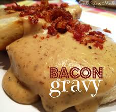 south your mouth bacon gravy