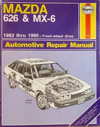 mazda 626 u0026 mx 6 automotive repair manual larry warren john h