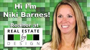 Barnes Realty Niki Barnes Keller Williams Real Estate By Design Youtube