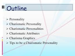 charismatic personality