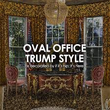 oval office redecoration oval office trump style my inauguration gift to donald melania