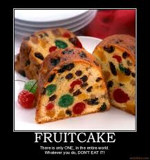 Fruitcake Meme - the mystery and tradition that is fruitcake