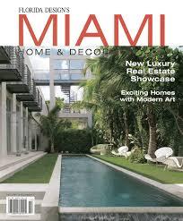 Miami Home Design Magazine Miami Home U0026 Decor Spring Summer 2012 Studio Alexis Batista
