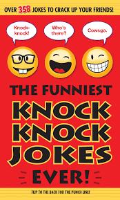 the funniest knock knock jokes ever editors of portable press