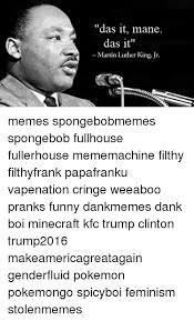 Das It Mane Meme - 25 best memes about das it mane das it mane memes