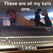 Sound Engineer Meme - awkwardly sexual sound guy album on imgur