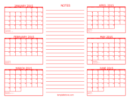 5 best images of printable 2015 6 month calendar template 2015