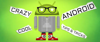 android secrets android tips and tricks for smartphone ganvwale