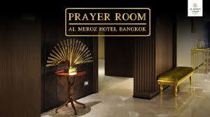 prayer room al meroz hotel bangkok youtube