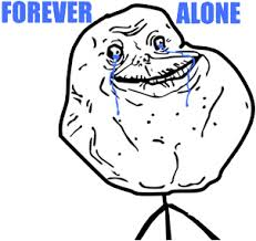 Memes Forever Alone - meme alone 100 images meme forever alone png by mfsyrcm on