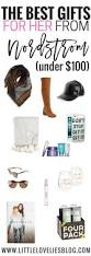 the best gifts under 100 from nordstrom 500 giveaway