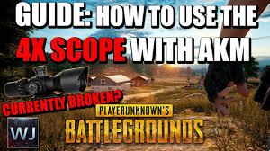 pubg 4x guide outdated guide how to correctly use the 4x scope with akm in
