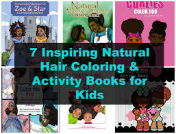 7 inspiring natural hair coloring u0026 activity books for kids
