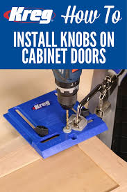 How To Install Knobs On Kitchen Cabinets How To Install Knobs On Cabinet Doors With The Kreg Cabinet