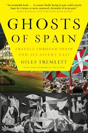 ghosts of spain travels through spain and its silent past giles