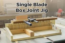 easy box joint jig for the table saw no dado blade required