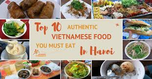 top 10 cuisines of the top 10 authentic food you must eat in hanoi
