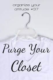 How To Purge Your Closet by Purge Your Closet Simplified Organization