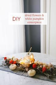 jojotastic diy dried flowers white pumpkin centerpiece