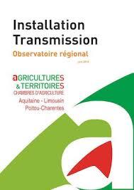 chambre d agriculture aquitaine calaméo observatoire régional installation et transmission juin 2016