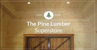 Pine Ceiling Boards by Pine Lumber Eastern White Pine Boards T U0026g Pickwick Shiplap