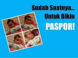 buat paspor online bayi cara membuat paspor bayi