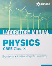 cbse laboratory manual physics class 12th experiments activities