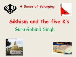 sikhism the five k u0027s of the sikh religion powerpoint