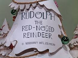 Rudolph The Red Nosed Reindeer Christmas Decorations Dec 9 U2013 Rudolph The Red Nosed Reindeer U2013 A Cartoon Christmas