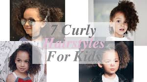 7 curly hairstyles for kids youtube