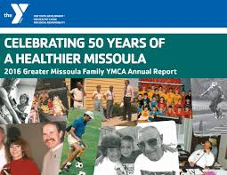 Garden City Family Ymca 2016 Missoula Family Y Annual Report By Missoula Family Ymca Issuu