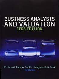 business analysis u0026 valuation text and cases erik peek krishna