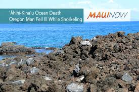 Oregon snorkeling images Maui now oregon man dies fell ill while snorkeling at 39 hihi kina 39 u jpg
