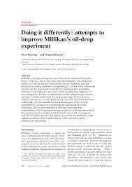 doing it differently attempts to improve millikan u0027s oil drop
