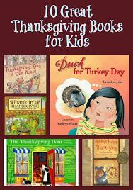 children s thanksgiving books 10 thanksgiving books for kids about gratitude traditions