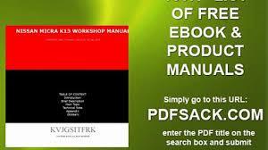 nissan micra k13 workshop manual video dailymotion