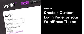 how to create a custom login page for your wordpress theme