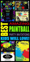 cool party invitations best paintball party invitations kids will love paintball party