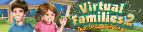 house design virtual families 2 virtual families 2 our dream house official site by last day