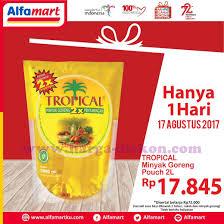 Minyak Goreng Di Alfamart Hari Ini promo alfamart terbaru tropical minyak goreng 2l rp17 845 periode 17