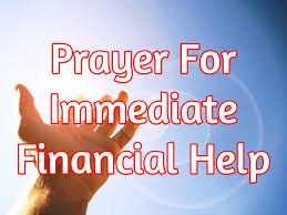prayer for immediate financial help here s what to do