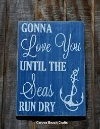 wedding quotes signs wedding sign nautical nursery nautical wedding boys