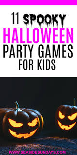 the best party games for a spooktacular halloween seaside sundays