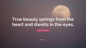 quotes about beauty in you 100 quote about beauty eyes 10 famous inner beauty quotes