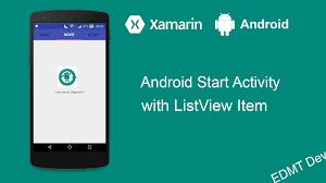 android start activity xamarin android tutorial start activity from listview