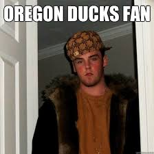 Oregon Ducks Meme - oregon ducks fan scumbag steve quickmeme