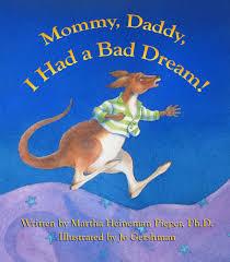 mommy daddy i had a bad dream martha heineman pieper jo