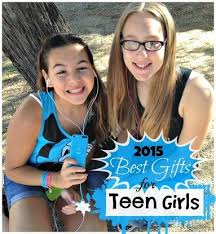 top gifts for 15 year old girls gifts