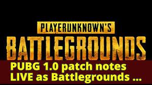 pubg 1 0 patch notes pubg 1 0 patch notes live as battlegrounds server relaunch is