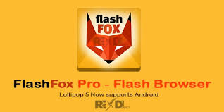 android flash browser flashfox pro flash browser 40 0 3 patched android